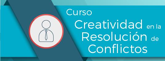 Creatividad en la Resolución de Conflictos