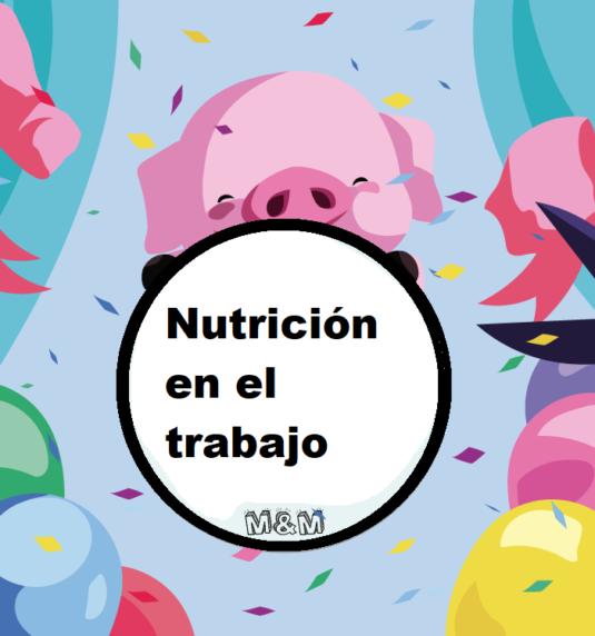 Nutrición en el trabajo