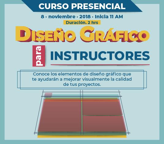 Curso: Diseño gráfico para Instructores | 8 · Nov · 2018